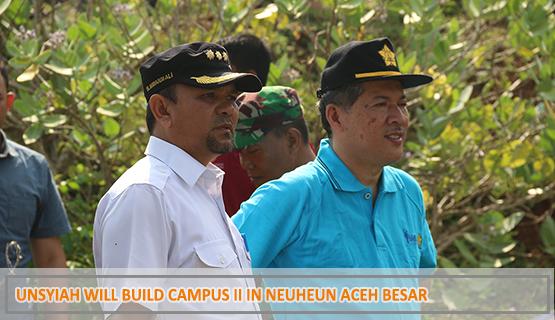 Unsyiah will Build Campus II in Neuheun Aceh Besar