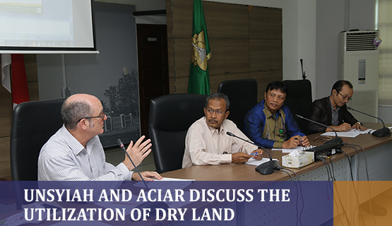 Unsyiah and ACIAR Discuss The Utilization of Dry land