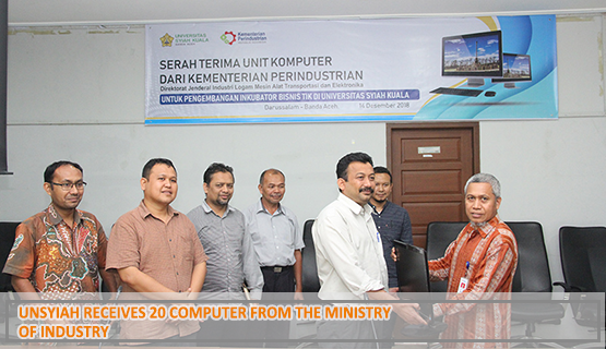 Unsyiah Receives 20 Computer from the Ministry of Industry