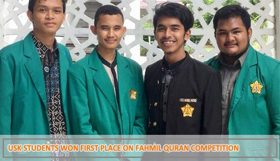 USK Students Won First Place on Fahmil Quran Competition