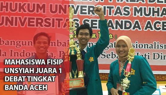 Mahasiswa FISIP Unsyiah Juara 1 Debat Tingkat Banda Aceh