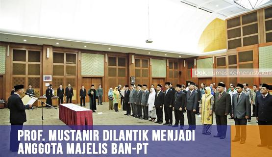 Prof. Mustanir Dilantik Menjadi Anggota Majelis BAN-PT