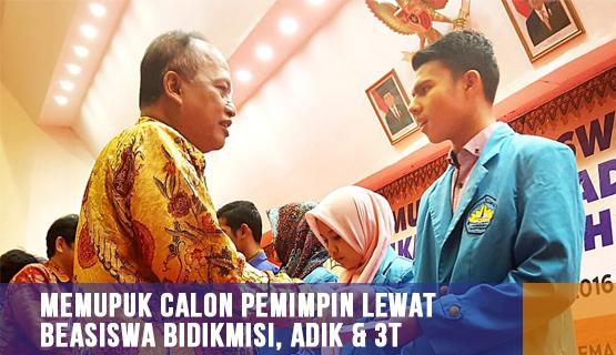Memupuk Calon Pemimpin Lewat Beasiswa Bidikmisi, ADik & 3T