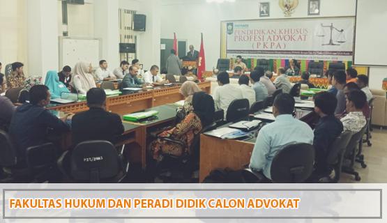 Fakultas Hukum dan Peradi Didik Calon Advokat