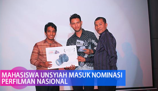 Mahasiswa Unsyiah Masuk Nominasi Perfilman Nasional
