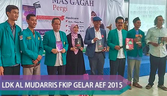 LDK AL Mudarris FKIP Gelar AEF 2015