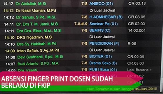 Absensi Finger Print Dosen Sudah Berlaku di FKIP