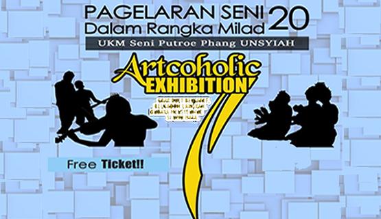 Milad 20 Tahun, UKM Seni Putroe Phang, Adakan Artcoholic Exhibition