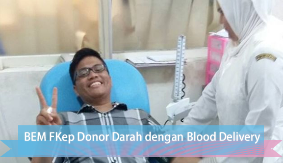 BEM FKep Donor Darah dengan Blood Delivery