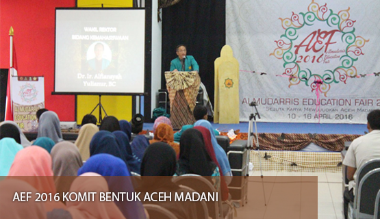 AEF 2016 Komit Bentuk Aceh Madani