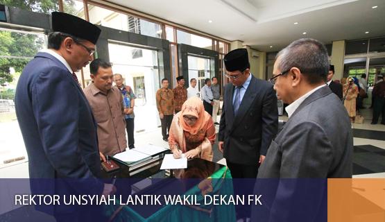 Rektor Unsyiah Lantik Wakil Dekan FK