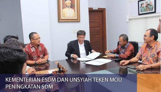 Kementerian ESDM dan Unsyiah Teken MoU Peningkatan SDM