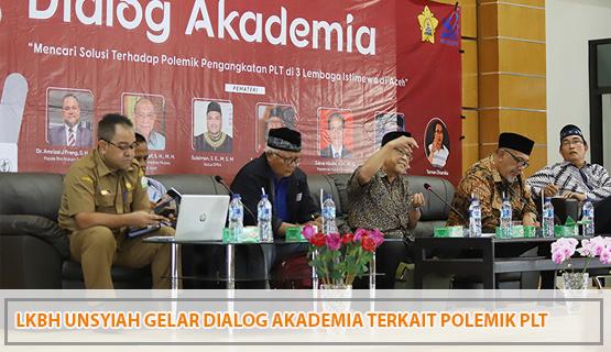 LKBH Unsyiah Gelar Dialog Akademia Terkait Polemik PLT