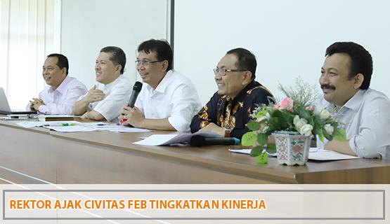 Rektor Ajak Civitas FEB Tingkatkan Kinerja