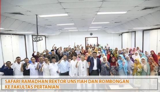 Safari Ramadhan Rektor Unsyiah dan Rombongan ke  Fakultas Pertanian