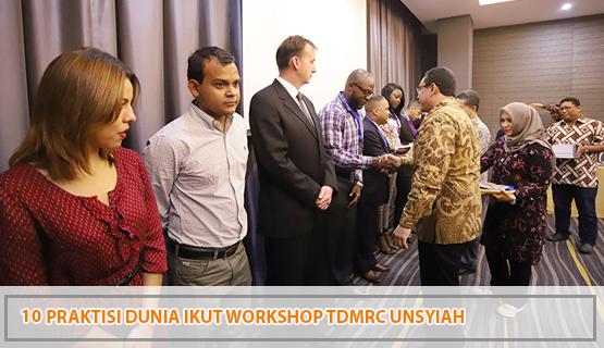 10 Praktisi Dunia Ikut Workshop TDMRC Unsyiah