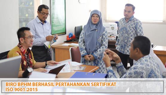 Biro BPHM Berhasil Pertahankan Sertifikat ISO 9001:2015