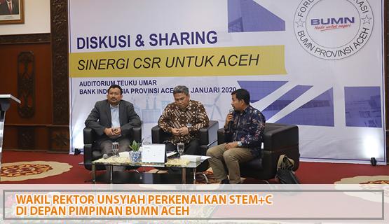 Wakil Rektor Unsyiah Perkenalkan STEM+C di Depan Pimpinan BUMN Aceh