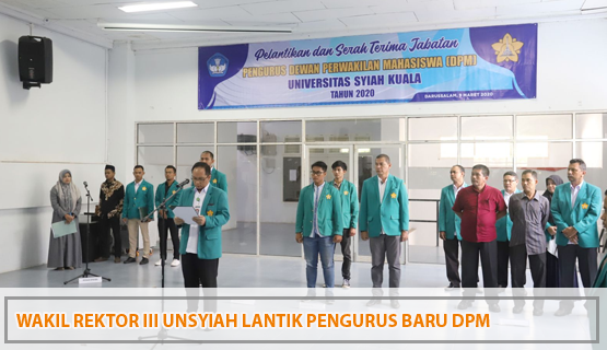 Wakil Rektor III Unsyiah Lantik Pengurus Baru DPM