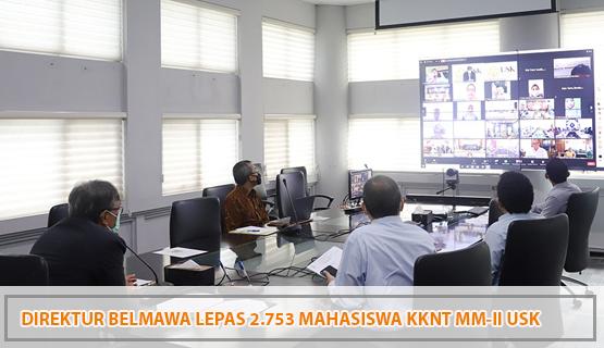 Direktur Belmawa Lepas 2.753 Mahasiswa KKNT MM-II USK