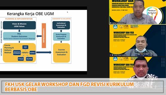FKH  USK Gelar Workshop dan FGD Revisi Kurikulum berbasis OBE