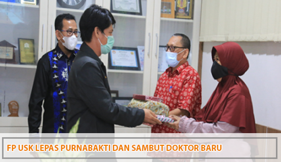 FP USK Lepas Purnabakti dan Sambut Doktor Baru