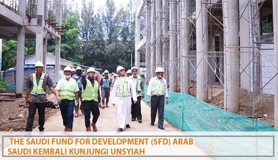 The Saudi Fund for Development (SFD) Arab Saudi Kembali Kunjungi Unsyiah