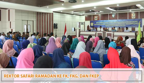 Rektor Safari Ramadan ke FK, FKG, dan FKep