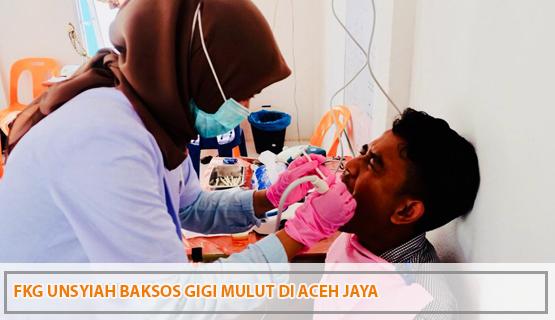 FKG Unsyiah Baksos Gigi Mulut di Aceh Jaya