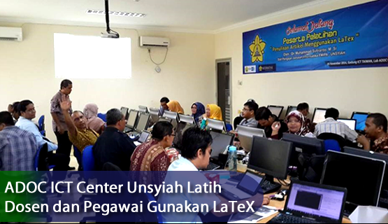 ADOC ICT Center Unsyiah Latih Dosen dan Pegawai Gunakan LaTeX