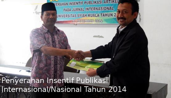 Penyerahan Insentif Publikasi Internasional/Nasional Tahun 2014