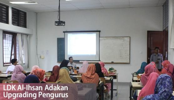 LDK Al-Ihsan Adakan Upgrading Pengurus
