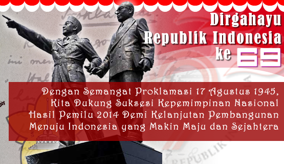 Dirgahayu Republik Indonesia Ke 69